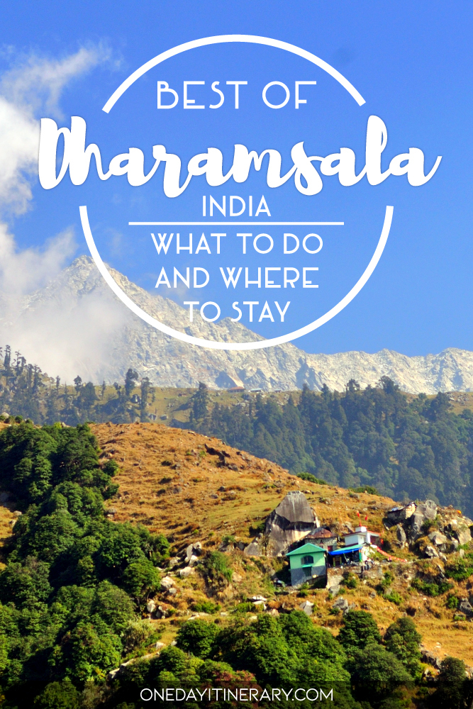 Best of Dharamsala, India - What to do and where to stay