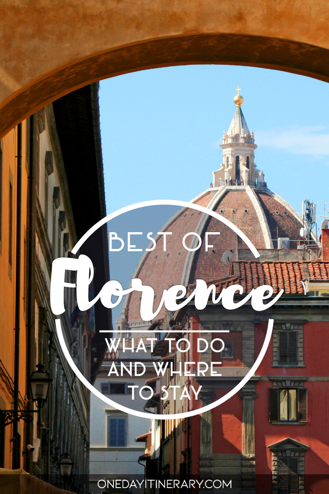 Best of Florence - What to do and where to stay