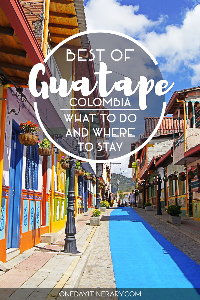 Best of Guatape, Colombia - What to do and where to stay