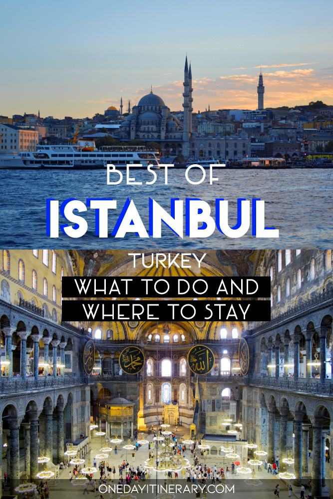 Best of Istanbul, Turkey - What to do and where to stay