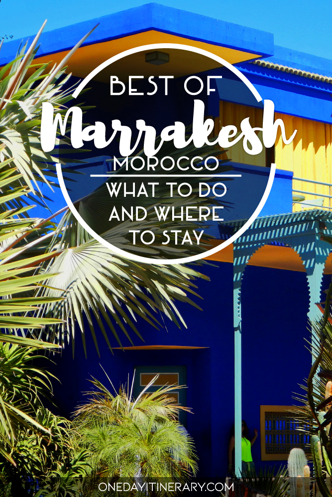 Best of Marrakesh, Morocco - What to do and where to stay