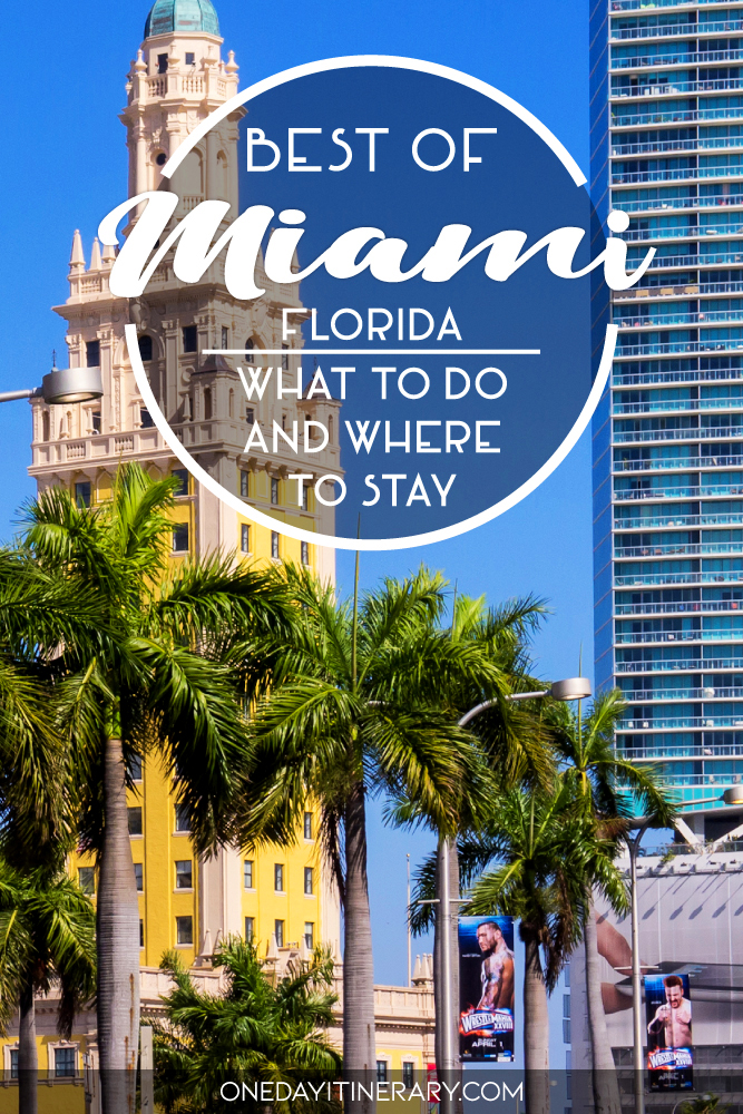 Best of Miami, Florida - What to do and where to stay