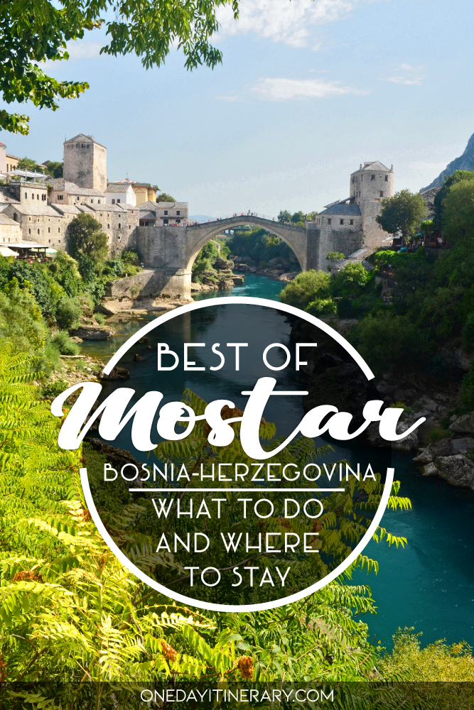 Best of Mostar, Bosnia and Herzegovina - What to do and where to stay
