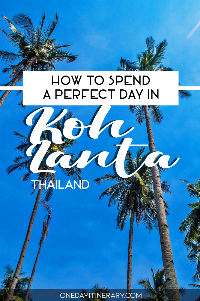How to spend a perfect day in Koh Lanta, Thailand