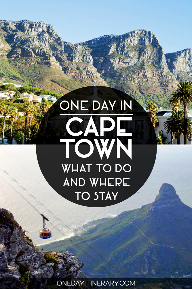 One day in Cape Town - What to do and where to stay
