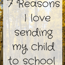 7 Reasons why I love sending my child to school