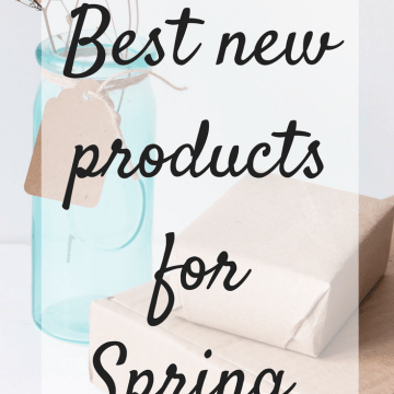 Best new products for Spring