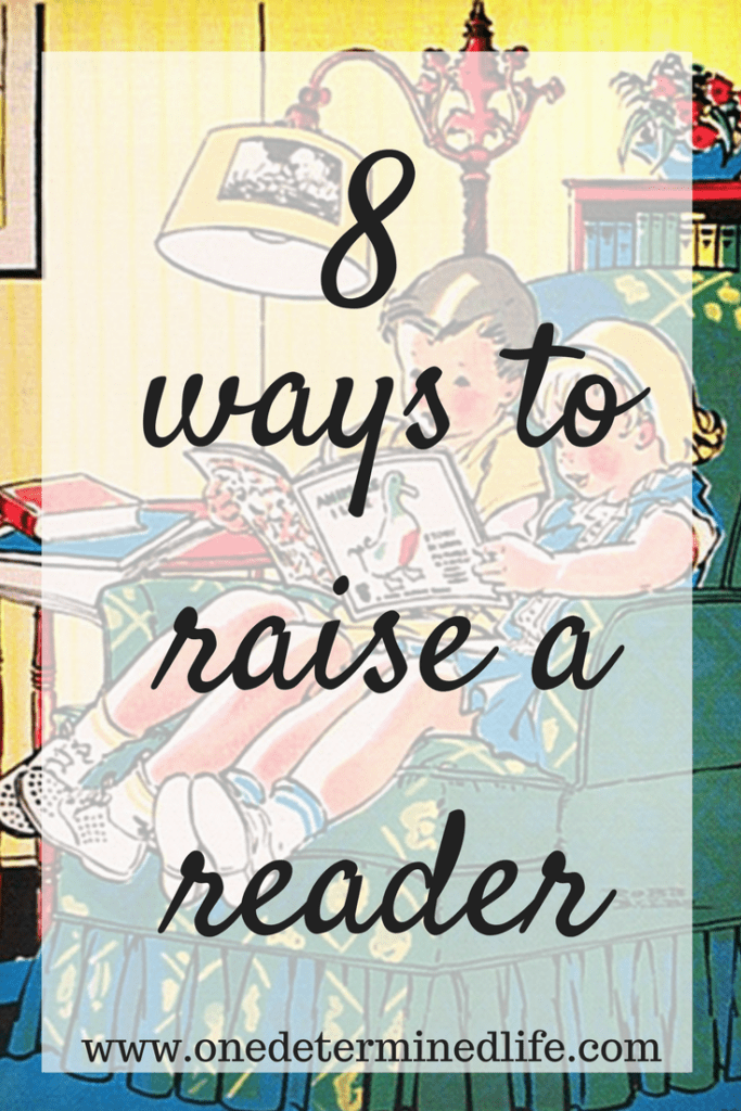 8 ways to raise a reader