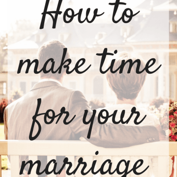 How to make time for your marriage
