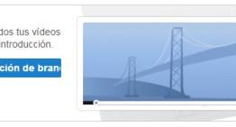 YouTube ya permite pegar un clip introductorio a tus videos
