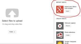 Youtube permitirá la importación de videos desde Google+