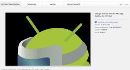 Google ARC Welder, complemento de Google Chrome que permite ejecutar apps Android en Windows, Mac, Linux y Chrome OS