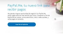 Llega a México PayPal.Me, nueva opción personalizada para recibir pagos