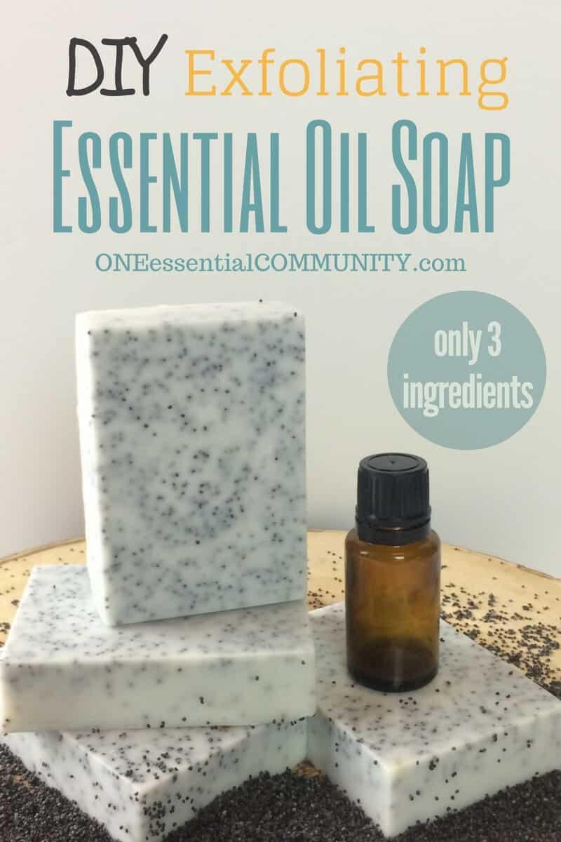 DIY exfoliating essential oil soap made with essential oils