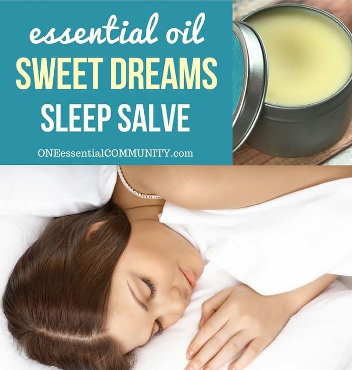 essential oil sweet dreams sleep salve by ONEessentialCOMMUNITY.com -- woman sleeping and container of homemade sleep salve