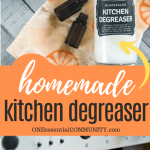 homemade degreaser spray next to essential oil bottles and oranges and another photo of women cleaning grease from oven