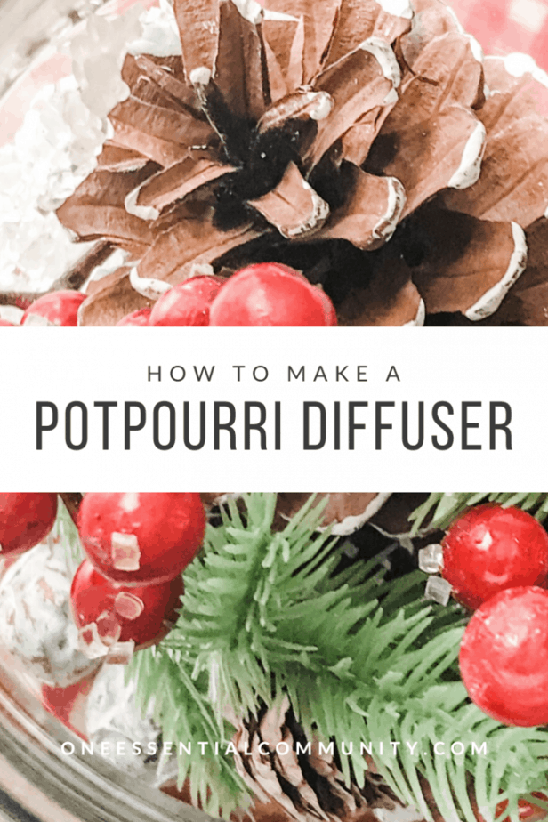 Pinterest image for how to make an essential oil potpourri diffuser