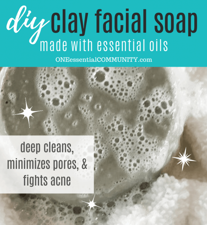 DIY clay facial soap made with essential oils deep cleans minimizes pores and fights acne recipe by One Essential Community