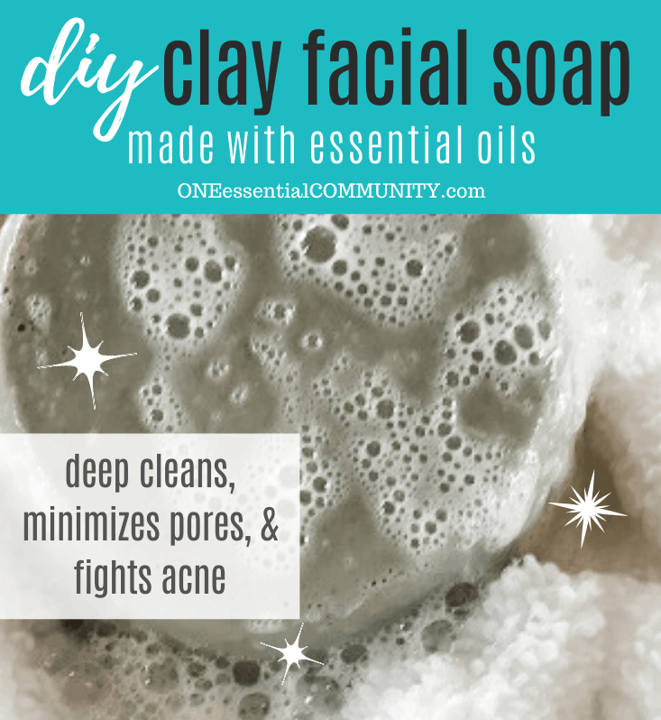 Clay Facial Soap For Acne Prone Skin One Essential Community