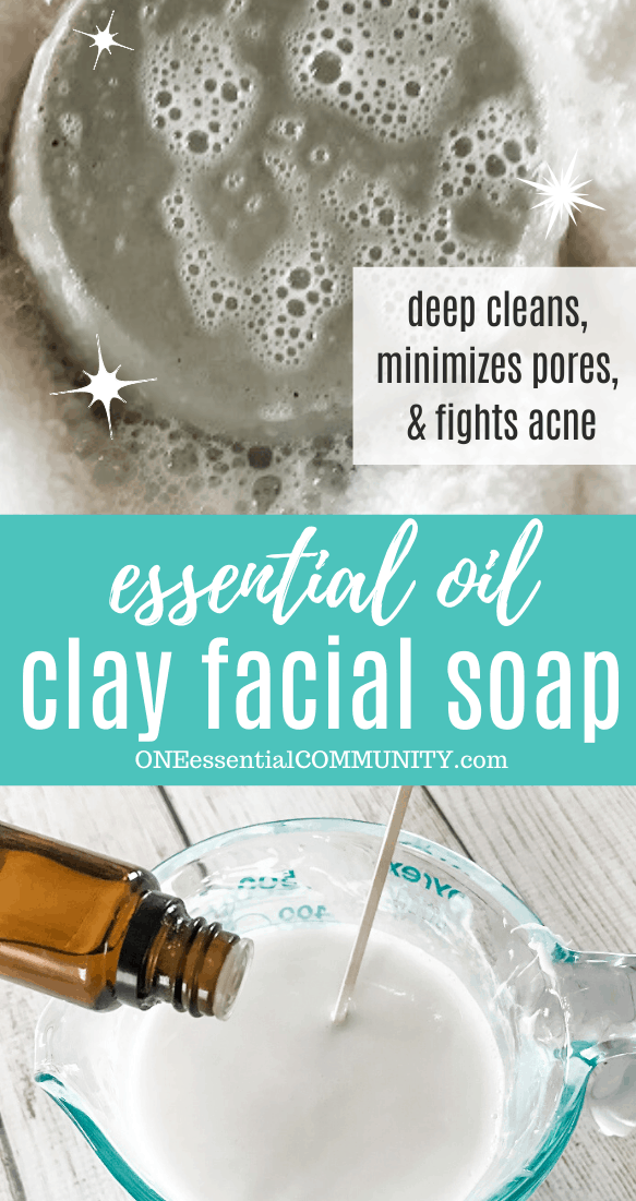 essential oil clay facial soap deep cleans minimizes pores fights acne, wet soap bar, pouring essential oil into liquid soap