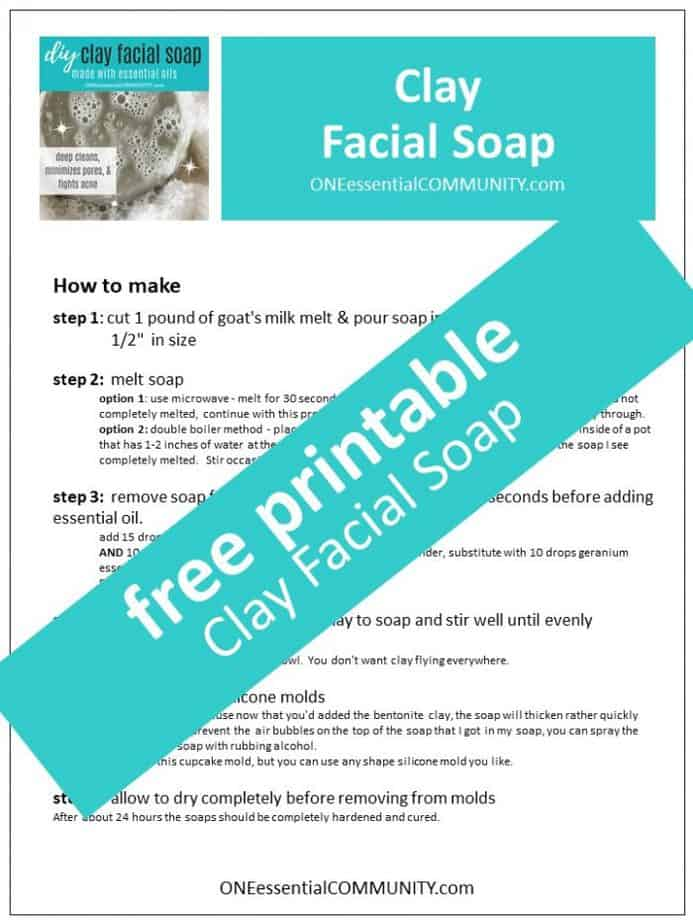 link to printable clay facial soap recipe One Essential Community