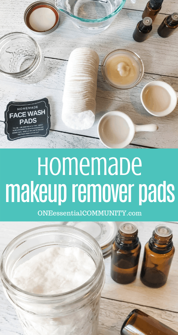 homemade makeup remover pads all-natural with essential oils ingredients in measuring spoons and bowls with essential oil bottles and custom homemade face wash pads label