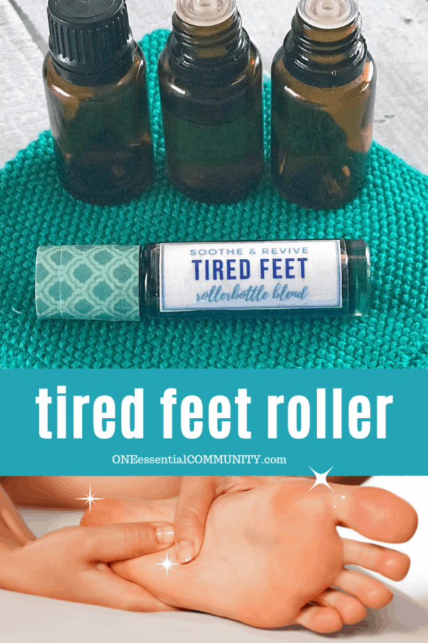 title image for DIY tired feet roller by One Essential Community -- 3 essential oil bottle, rollerball, and women rubbing her sore feet