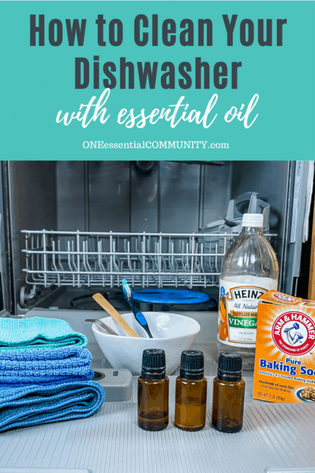 how to clean your dishwasher with essential oil (open dishwasher with supplies on dishwasher door)