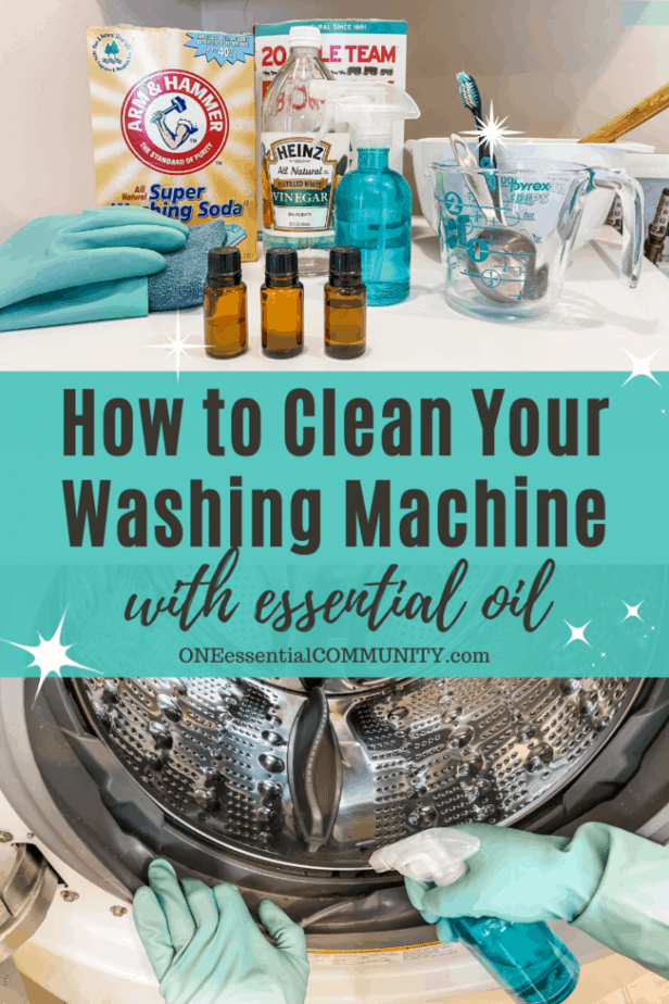 How to Clean Washing Machine with essential oil -- 3 bottles of essential oil, washing soda, borax, vinegar, spray bottle, toothbrush -- lower photo is spraying cleaner on HE front loading washing machine