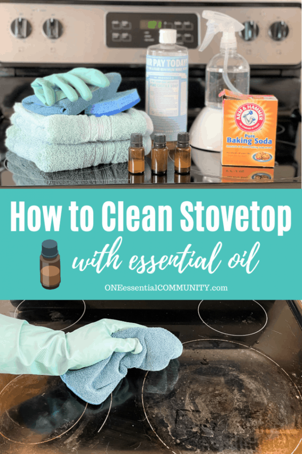 How to Clean Stovetop with essential oil by OneEssentialCommunity.com -- supplies shown on top= towels, glove, sponge, essential oil, Castile soap, baking soda, and spray bottle