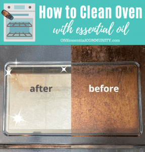 how to clean oven with essential oil -- before photo of dirty oven door and after photo of clean oven door