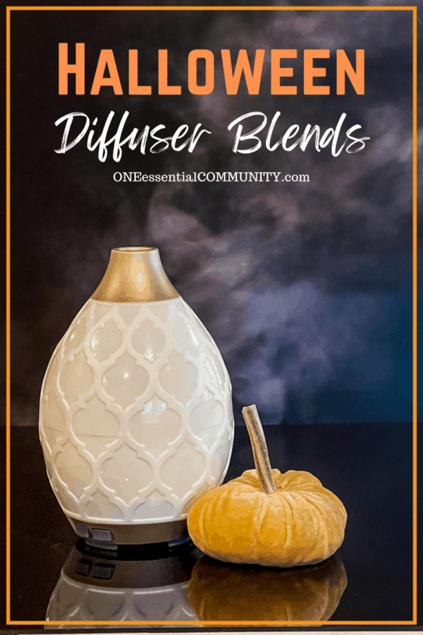 Halloween Diffuser Blends by oneessentialcommunity.com -- along with diffuser, mist, and velvet pumpkin
