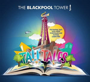 tall tales at blackpool tower promotional picture