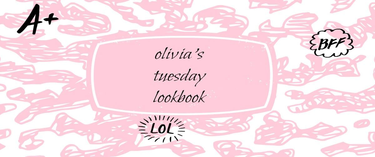 olivias tuesday lookbook