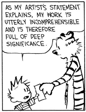 Calvin and Hobbes say it best for andygrayfineartist artist statement
