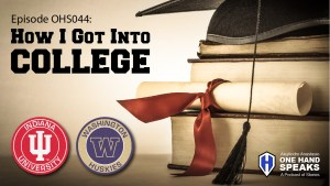 College Application, Affirmative Action, Indiana University, University of Washington, Podcast, Disability, Storytelling