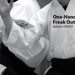 Aikido, One-Hand, Freak out, Podcast, Storytelling,Martial Arts, Children, Teenagers