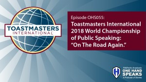 Toastmasters International, World Championship of Public Speaking, Podcast, Storytelling, District 15, Boise, Idaho