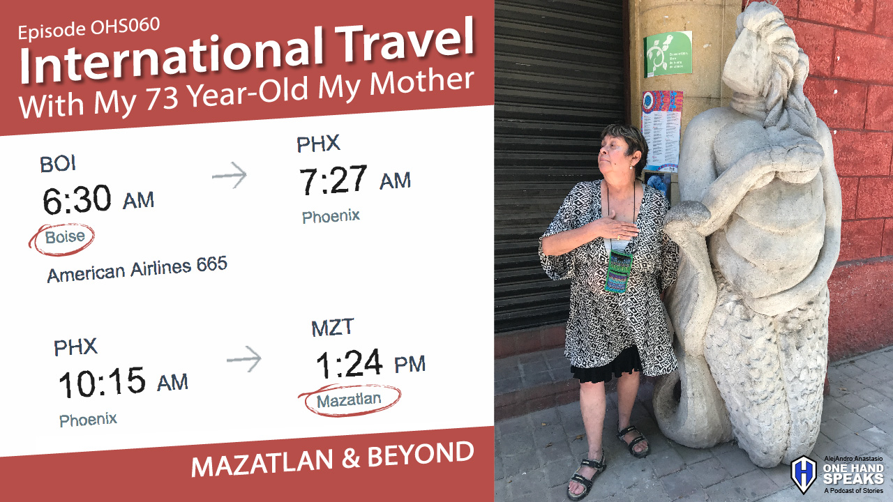 Podcast, Storytelling, Mother, International Travel, Traveling with my mother, Repay Kindness of Mother, Buddhism