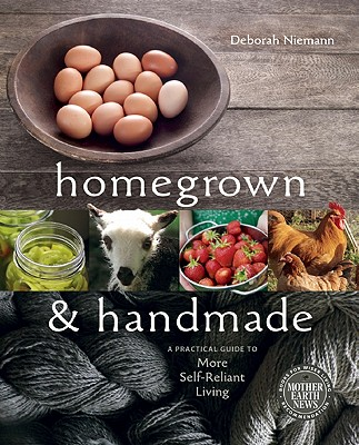 homegrown and handmade
