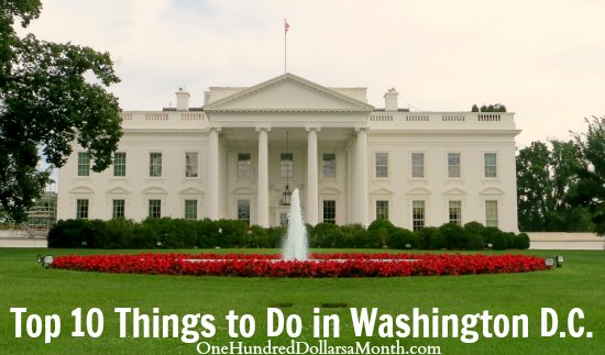 Top 10 Things to Do in Washington D.C.