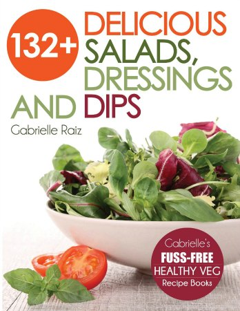 132+ Delicious Salads, Dressings And Dips
