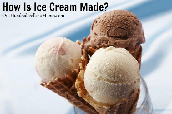 How Is Ice Cream Made