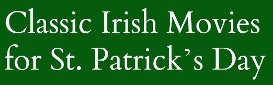 Classic Irish Movies for St. Patrick's Day
