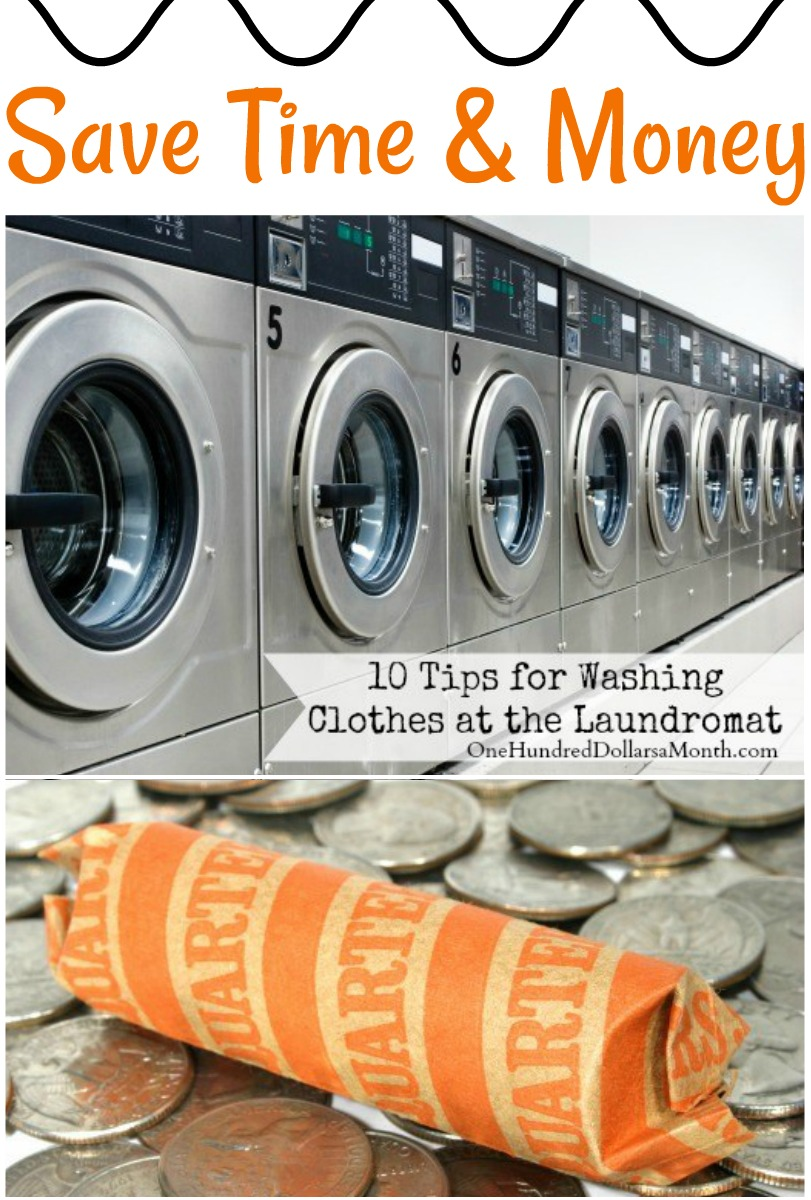 10 Tips For Washing Clothes At The Laundromat One Hundred Dollars A Month