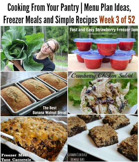 Cooking From Your Pantry  Menu Plan Ideas, Freezer Meals and Simple Recipes Week 3 of 52