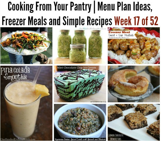 Cooking From Your Pantry  Menu Plan Ideas, Freezer Meals and Simple Recipes Week 17 of 52