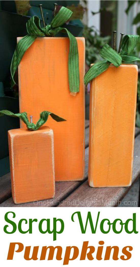 Fall Craft Idea Painted Scrap Wood Pumpkin One Hundred Dollars A