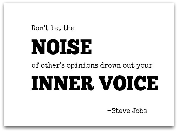 quotes - don't let the noise of others