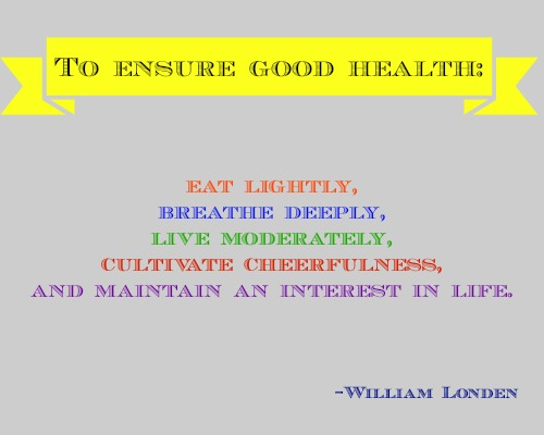 quotes - to ensure good health